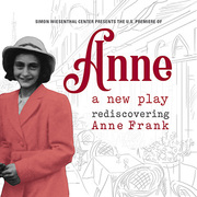 Anne, A New Play at the Museum of Tolerance