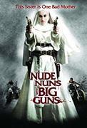Nude Nuns with Big Guns (2010)