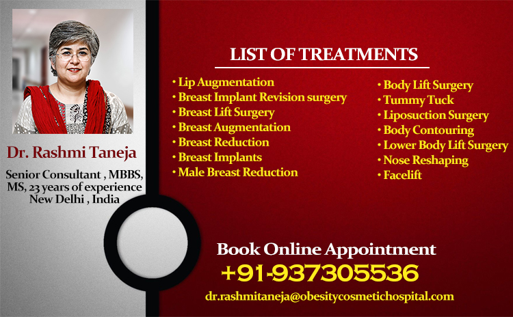 Bring Your Self Esteem Back With Dr. Rashmi Taneja Cosmetic Surgeon in India