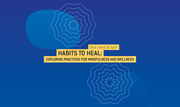 International Festival of Arts and Ideas: Habits to Heal: Exploring Practices for Mindfulness and Wellness