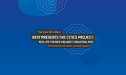 International Festival of Arts and Ideas: NEXT Presents The Cities Project: New Life For New England's Industrial Past