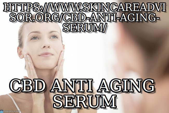 https://www.skincareadvisor.org/cbd-anti-aging-serum/