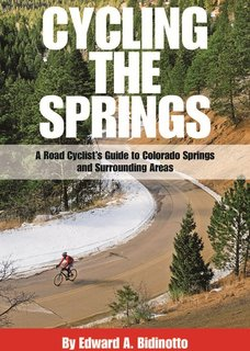 Miles Of Legwork Help Cyclist Ed Bidinotto To Write Cycling The Springs Pikes Peak Sports