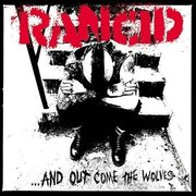Rancid- Out Come The Wolves