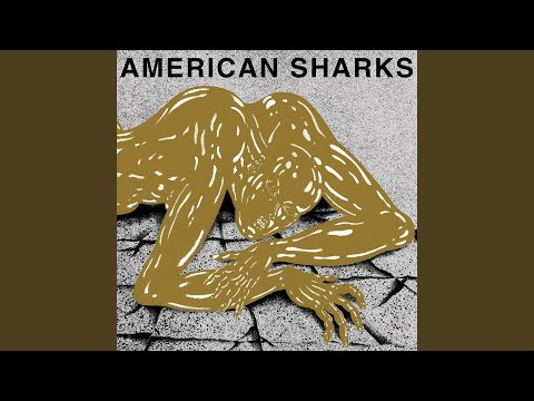 American Sharks - Spare The Rod