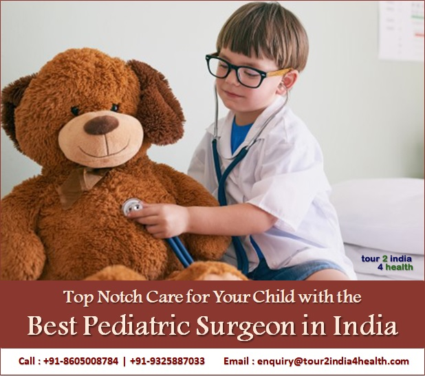 Top Child Care with the Best Pediatric Surgeon in India