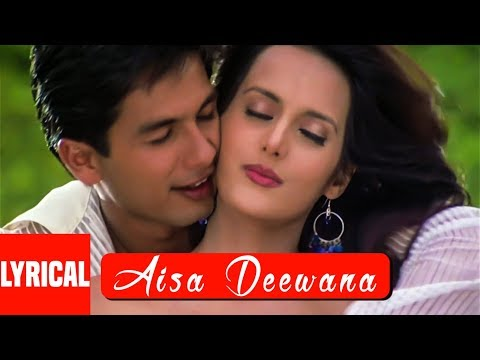 Aisa Deewana Lyrical Video Song | Dil Maange More | Sonu Nigam | Shahid Kapoor, Tulip Joshi