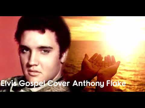 Elvis Gospel Cover(No Secret) Anthony Flake