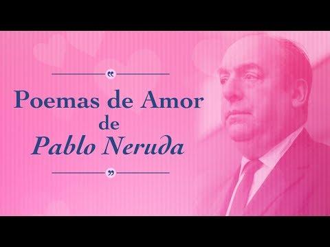 Melhores poemas de amor de Pablo Neruda