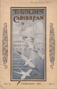 February 1904 The Golden Caribbean Magazine