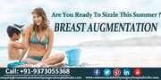 Breast Augmentation Surgery in India: A Process Which Helps in Enhancing the Look of the Breasts