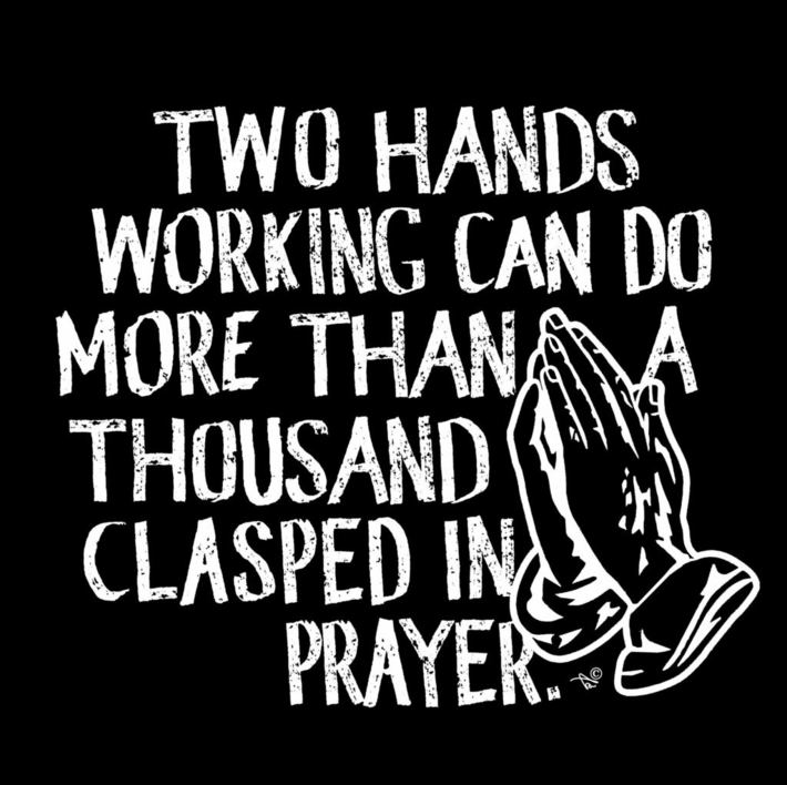 """Working vs. Praying"" by Tai's Tees"