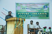 """National Conference on """"Future Libraries: Issues and Challenges"""""""