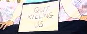 Quit Killing Us