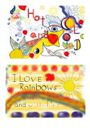Hot and Cold - Rainbows- and Sunshine-Feelling