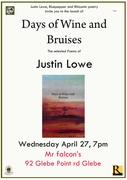 "Justin Lowe ""Days of Wine and Bruises"" Launch"