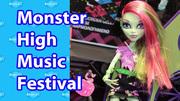 Music Festival  Monster High Dolls Tokyo  Toy Fair