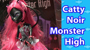 Catty Noir Monster High Doll Tokyo Toy Fair