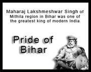 Maharaj Lakshmeshwar Singh- Pride of Bihar