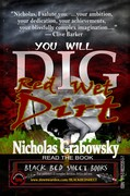 You Will Dig Red Wet Dirt