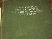 Historical Sketch of GeorgeWBlabon Company - 1915