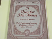 T.S.Denison - 1927 A Run For Her Money - a drama in 4 acts