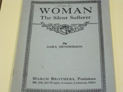 Woman the Silent Sufferer - 1925 Sara Hendeson