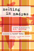 """Melting in Madras:  Seeking, Singing and Sickness in India, 1995"""