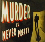 Murder is Never Pretty