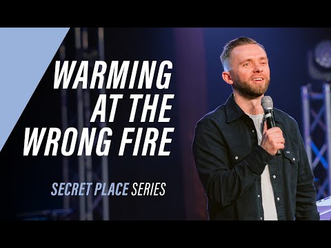 WARMING AT THE WRONG FIRE | Pastor Vlad