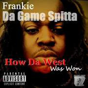 Frankie Da Game Spitt