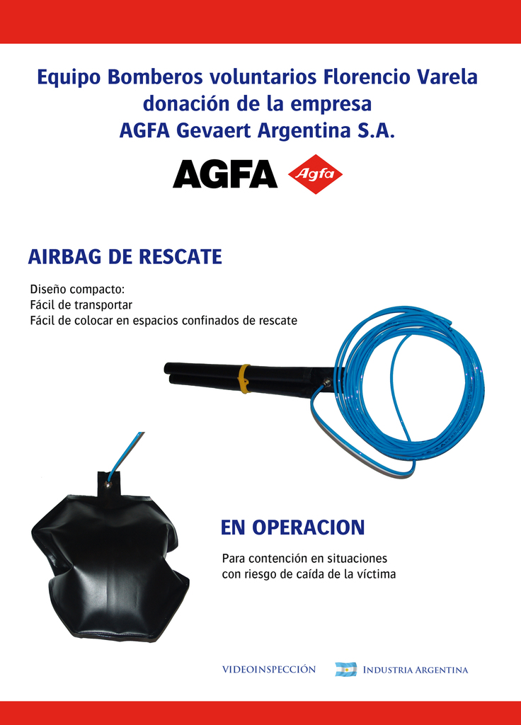 PRIMER ENCUENTRO DE LA HERMANDAD DE BOMBEROS / EQUIPO DE RESCATE DE ULTIMA TECNOLOGIA / Airbag