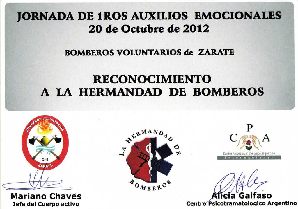"""RECONOCIMIENTO A LA HERMANDAD DE BOMBEROS DEL CUERPO DE BOMBEROS VOLUNTARIOS DE ZARATE, BUENOS AIRES EN ARGENTINA """" JORNADA DE 1º AUXILIOS EMOCIONALES"""""""