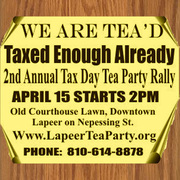 2nd Annual Lapeer County Tea Party Patriots Tax Day Rally