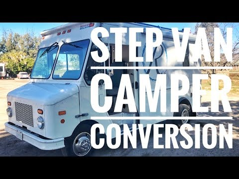 Step Van Custom Camper Conversion