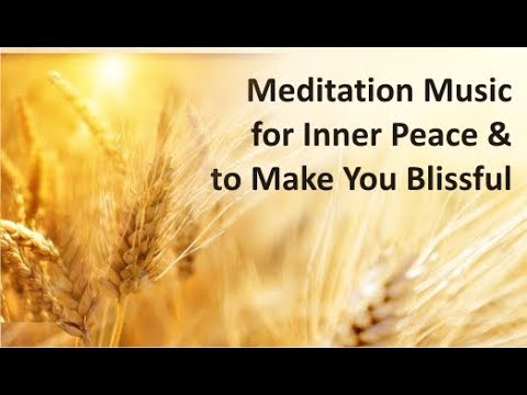 Ambient Meditation Music for Inner Peace | Relaxing Music to Make You Blissful