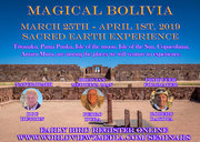 Magical Bolivia March 25th - April 1st, 2019 Sacred Earth Experience