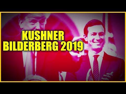 Bilderberg 2019 Jared Kushner And Many Other Surprises!