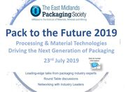 Pack to the Future - Processing & Material Technologies Driving The Next Generation of Packaging