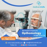 Are you looking at the Best hospital for Opthomoligy or eye Treatment in India?