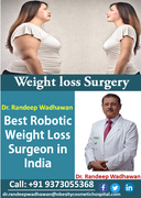 Achieve Significant Weight Loss With Robotic Surgery by Dr. Randeep Wadhawan