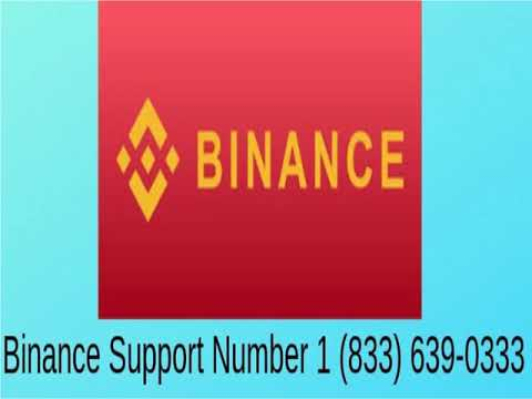 Binance Support Number 1 833 639 0333