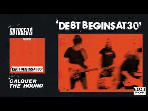 FRESH RELEASE : The Gotobeds - Calquer The Hound