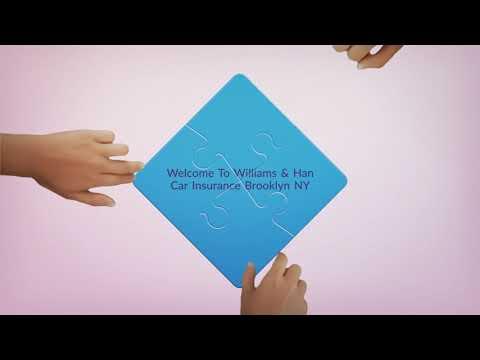 Williams & Han Car Insurance in Brooklyn NY