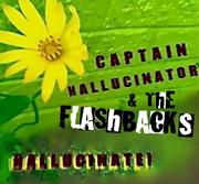 Captain Hallucinator & the Flashbacks