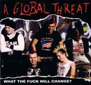 A Global Threat!