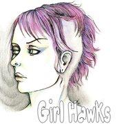 Girl 'hawks!