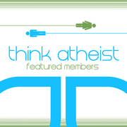 Think Atheist Featured Member
