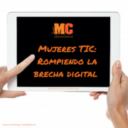 Mujeres TIC: rompiendo la brecha digital