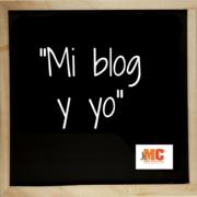 """""""Mi blog y yo"""".  Taller de Introducción a los blogs"""